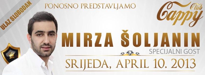 Godišnjica kluba uz Mirzu Šoljanina @ Club Cappy (10.04)