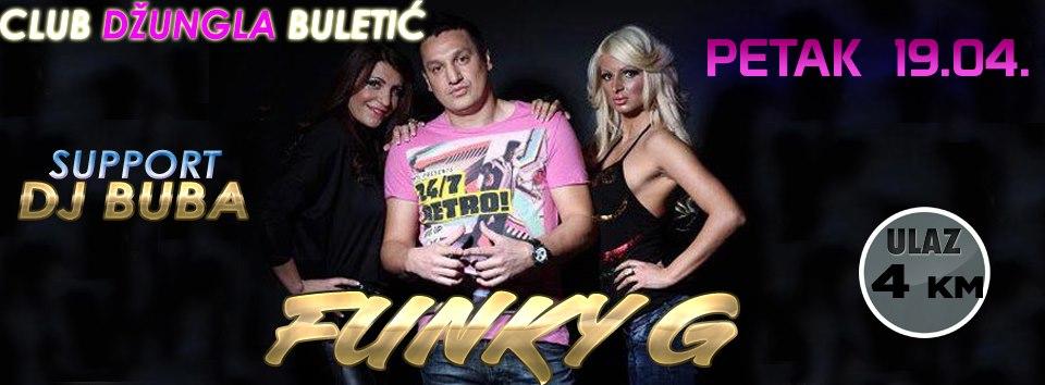 Funky G @ Club Džungla (19.04)