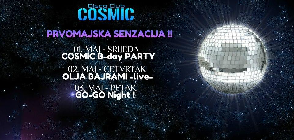 Prvomajska senzacija u Cosmic-u !