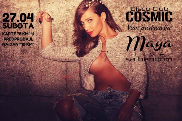 Maya @ Diskoteka Cosmic (27.04)