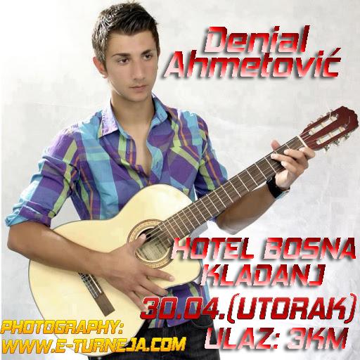 Denial Ahmetović @ Hotel Bosna (30.04)