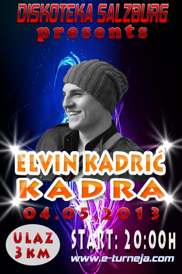 Elvin Kadrić Kadra @ Diskoteka Salzburg (04.05)