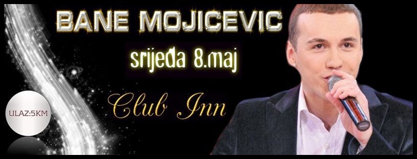 Bane Mojićević @ Club Inn (08.05)