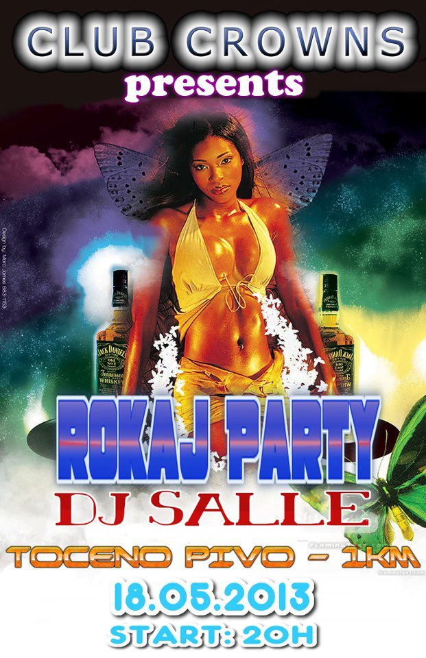 Rokaj party @ Club Crown's (18.05)