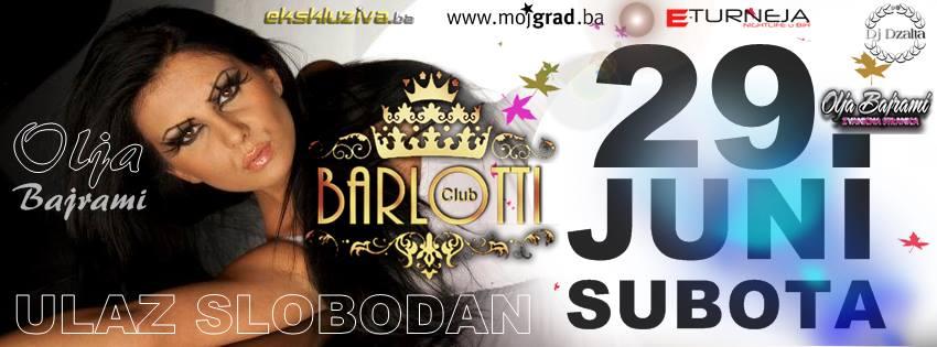 Olja Bajrami @ Club Barlotti (29.06)