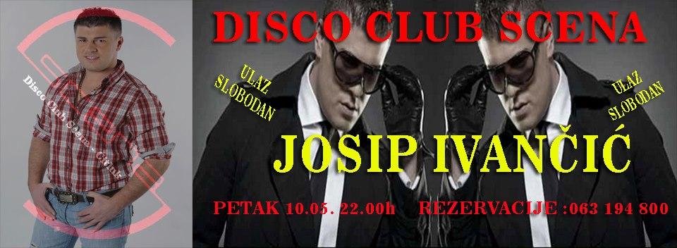 Josip Ivančić @ Club Scena (10.05)