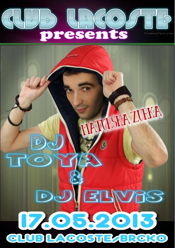 DJ Toya & DJ Elvis @ Club Lacoste (17.05)
