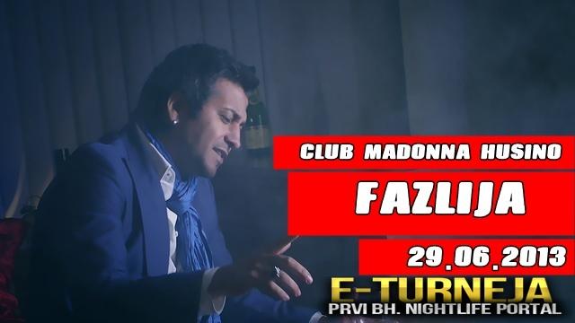 Club Madonna: Fazlija | 29.06