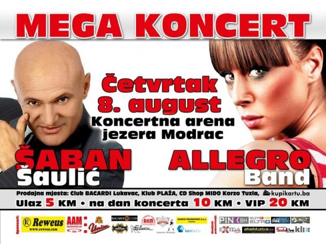 Mega koncert: Šaban Šaulić i 'Allegro bend' 8.augusta u Koncernoj areni jezera Modrac !