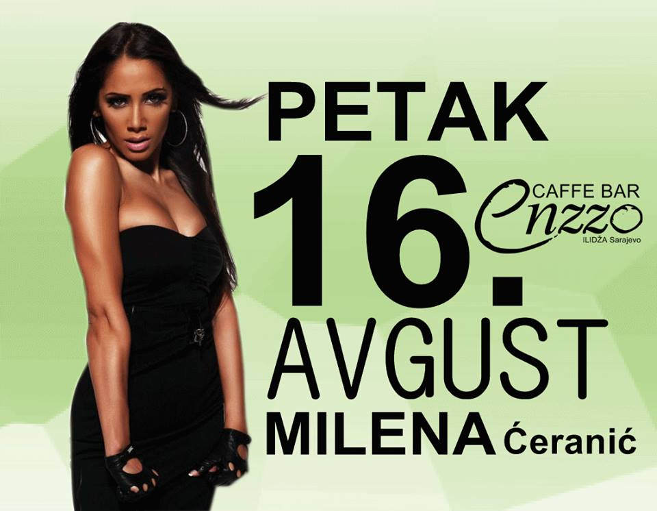 Club Enzzo: Milena Ćeranić   16.08