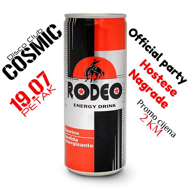 Diskoteka Cosmic: Rodeo Official Party | 19.07