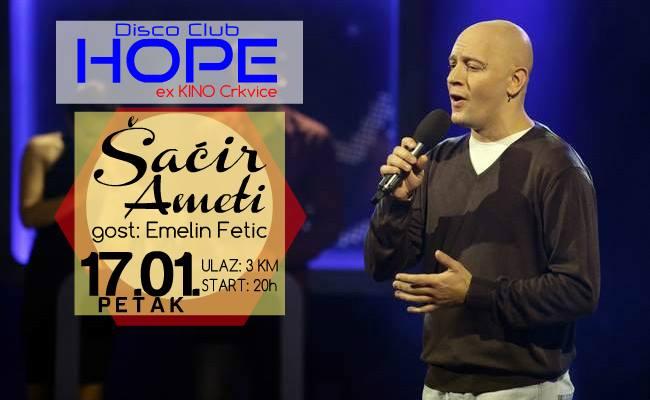 Diskoteka Hope: Šaćir Ameti   17.01
