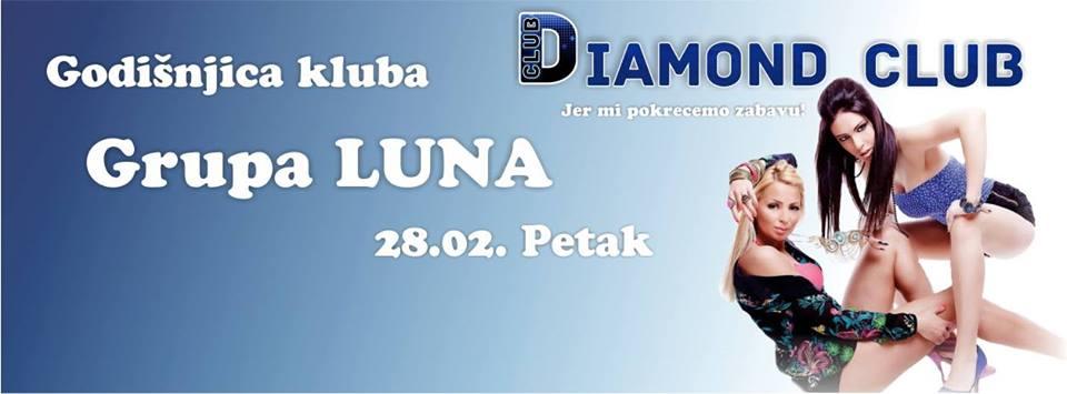 Godišnjica kluba Diamond uz grupu Luna | 28.02