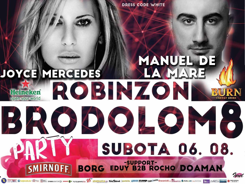 ROBINZON BRODOLOM PARTY 8: Ulaznice u prodaji, Manuel De La Mare najavljuje odličnu zabavu