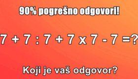 90% LJUDI POGREŠNO ODGOVORI: Koji je vaš odgovor?